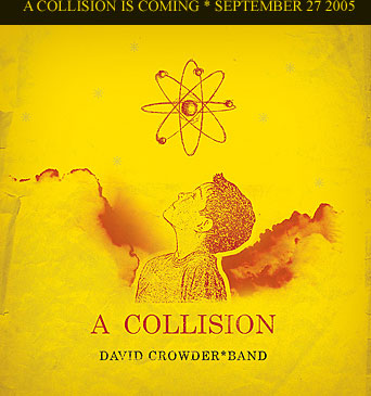 David Crowder - A Collision